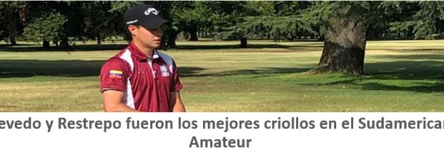 Acevedo y Restrepo fueron los mejores venezolanos en el Abierto Sudamericano Amateur