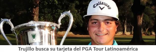 Trujillo busca su tarjeta del PGA Tour Latinoamérica