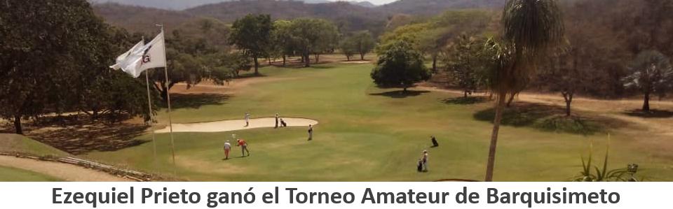 Ezequiel Prieto gana el Torneo Amateur Barquisimeto Golf Club