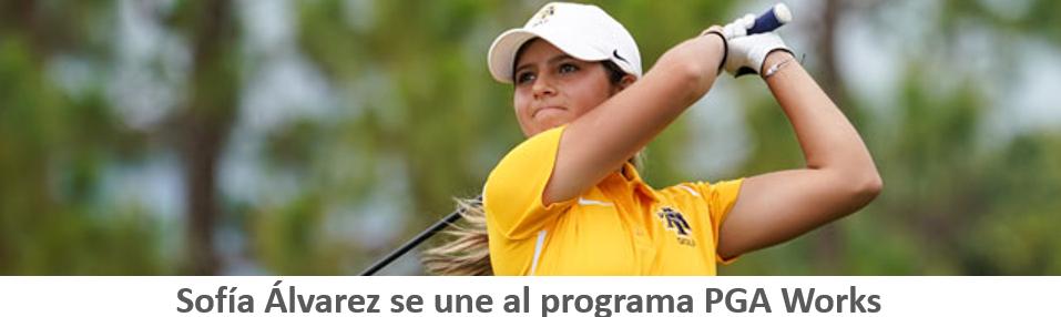 Sofía Álvarez se une a la PGA Works
