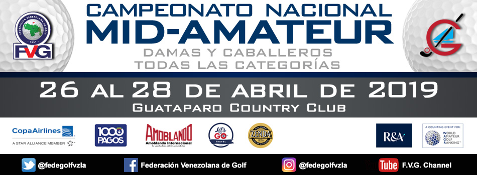 Campeonato Nacional  MID-Amateur Guataparo Country Club