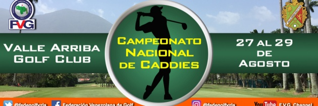 Campeonato Nacional de Caddies Valle Arriba Golf Club