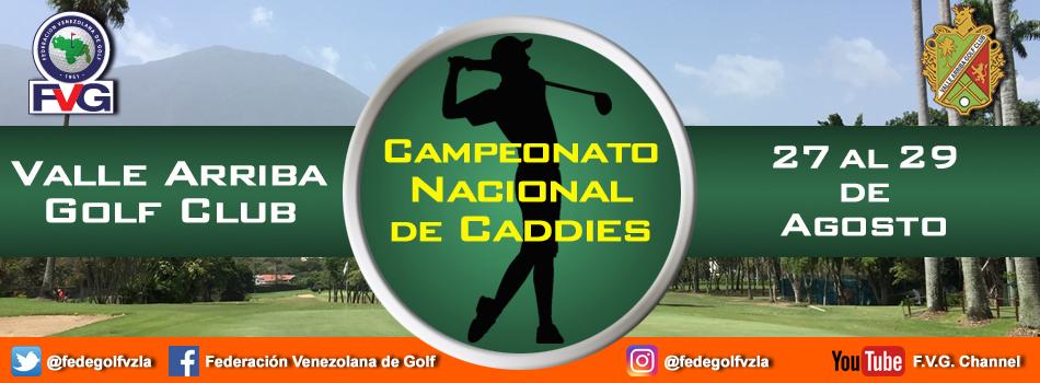 Campeonato Nacional de Caddies Valle Arriba Golf Club