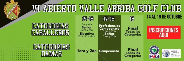 VI Abierto Valle Arriba Golf Club