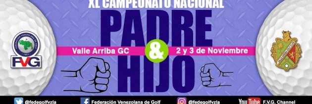 XL Campeonato Nacional Padre & Hijo, Valle Arriba Golf Club