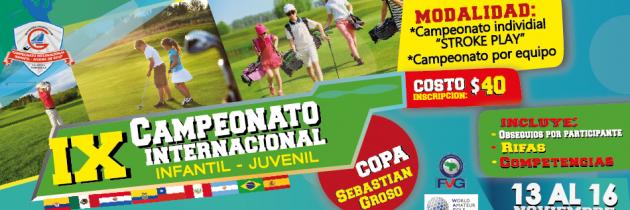 "IX Campeonato Internacional Infantil – Juvenil ""Copa Sebastián Grosso"" Guataparo Country Club"