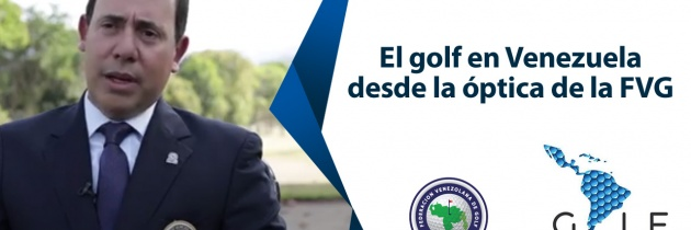 Programa de Golf Channel – Federación Venezolana de Golf.