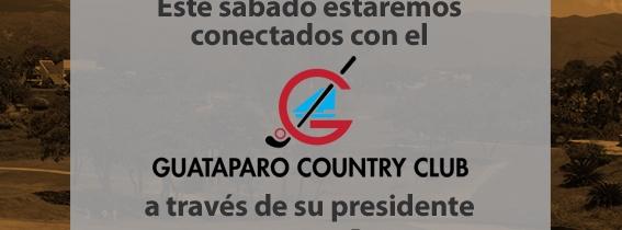 Entrevista por Instagram LIVE a Juan Domínguez presidente del Guataparo Country Club.