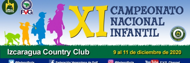 XI Campeonato Nacional Infantil 2020 Izcaragua Country Club