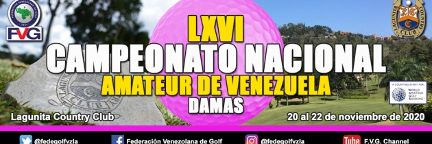 LXVI Campeonato Nacional Amateur Damas Lagunita Country Club