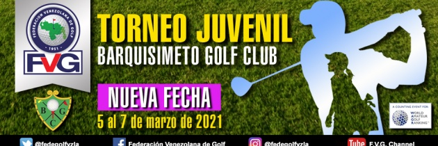 Torneo Juvenil – Infantil Barquisimeto Golf Club con nueva fecha